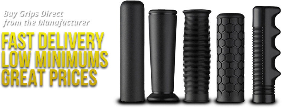 Buy Grips Direct from the Manufacturer :: FAST DELIVERY. LOW MINIMUMS. GREAT PRICES.